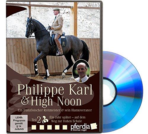 Philippe Karl & High Noon, Teil 2