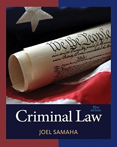 Compare Textbook Prices for Criminal Law 12 Edition ISBN 9781305577381 by Samaha, Joel