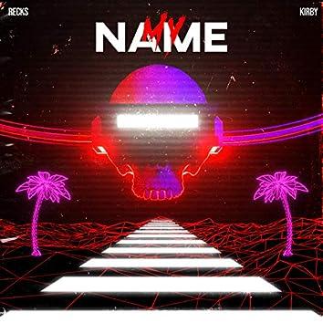My Name (feat. Kirbie)