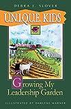 Image of U.N.I.Q.U.E. Kids: Growing My Leadership Garden