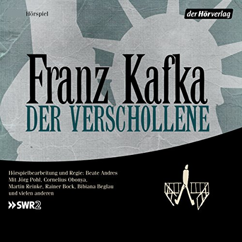 Der Verschollene                   By:                                                                                                                                 Franz Kafka                               Narrated by:                                                                                                                                 Rainer Bock,                                                                                        Bibiana Beglau,                                                                                        Jörg Pohl                      Length: 1 hr and 59 mins     1 rating     Overall 3.0