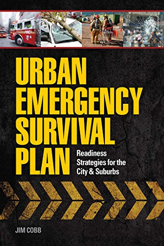 Urban Emergency Survival Plan: Readiness Strategies for the City and Suburbs (English Edition)