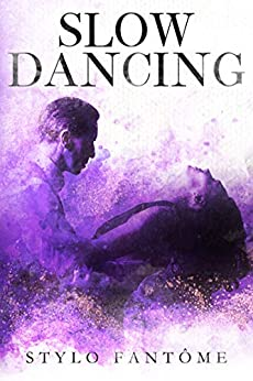 Slow Dancing by [Stylo Fantome]