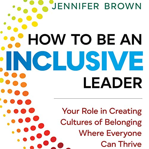 How to Be an Inclusive Leader audiobook cover art