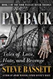 Payback - Tales of Love, Hate and Revenge (Passaic River Trilogy Book 2)