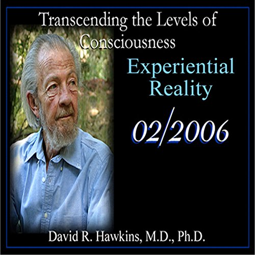 Transcending the Levels of Consciousness Series: Experiential Reality audiobook cover art