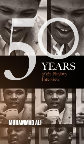 Muhammad Ali: The Playboy Interviews (50 Years of the Playboy Interview) (English Edition)の詳細を見る
