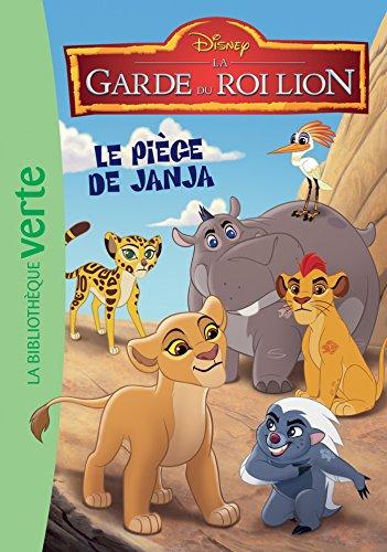 La garde du Roi Lion 01 - Le piège de Janja