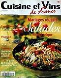 CUISINE ET VINS DE FRANCE [No 69] - SALADES EN PLAT UNIQUE - RECETTE A PETIT PRIX - VIGNOBLE - SAUMUR-CHAMPIGNY - LOIRE - TERRINES.