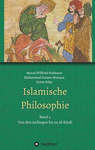 Islamische Philosophie: Band 1: Von den Anfängen bis zu Al-Kindi