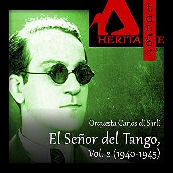 Carlos di Sarli, El Señor del Tango, Vol. 2 (1940-1945)
