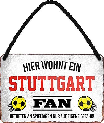 Blechschilder HIER WOHNT EIN Stuttgart Fan Hängeschild für Fußball Begeisterte Deko Artikel Schild Geschenkidee 18x12 cm