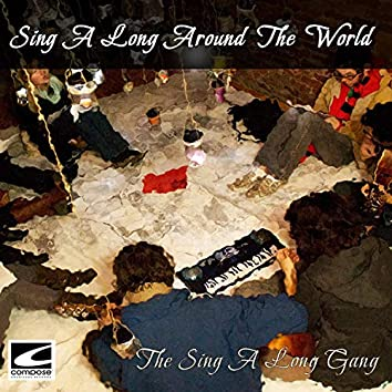 Sing A Long Around The World