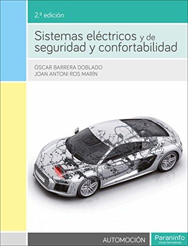 Sistemas eléctricos y de seguridad y confortabilidad 2.ª...