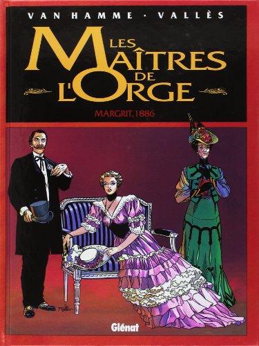 Les Maîtres de l'orge - Tome 02: Margrit, 1886