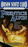 Prentice Alvin: The Tales of Alvin Maker, Book Three