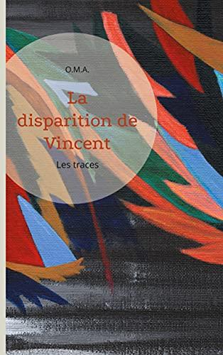La disparition de Vincent Trohel: Les traces