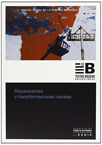 REPARACIONES Y TRANSFORMACIONES NAVALES