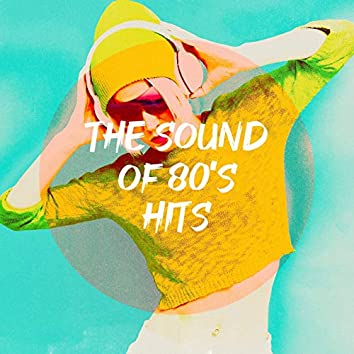 The Sound of 80's Hits