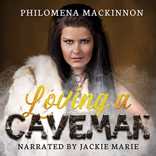 Loving a Caveman audiobook cover art