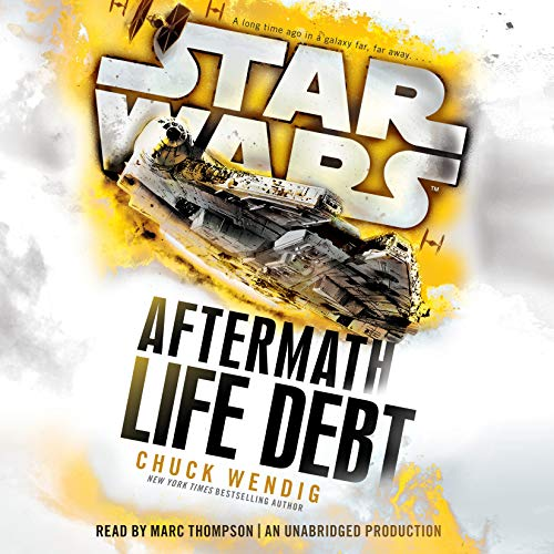 Star Wars: Life Debt - Aftermath, Book 2 audiobook cover art