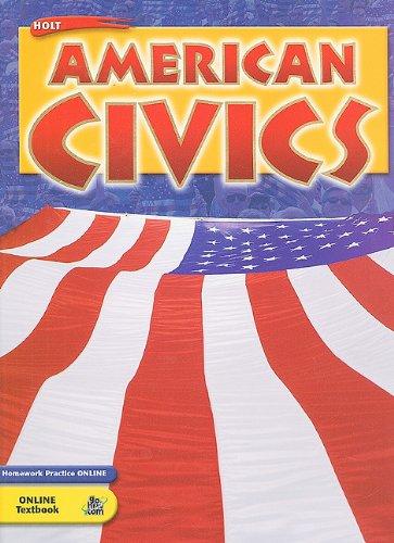 Holt American Civics: Student Edition 2005