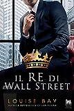 Il re di Wall Street (Royal Collection Vol. 1)