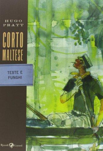 Corto Maltese. Teste e funghi