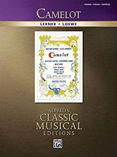 Camelot: Vocal Selections (Alfred's Classic Musical Editions)