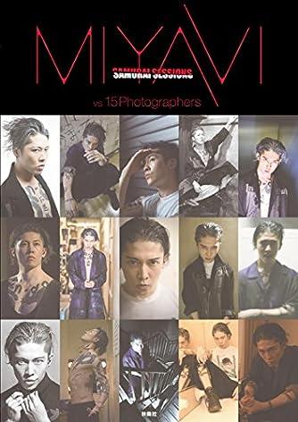 MIYAVI SAMURAI SESSIONS vs 15 Photographers