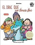El Drac Que No Tenia Foc: En lletra de PAL i lletra lligada: Llibre infantil per aprendre a llegir...