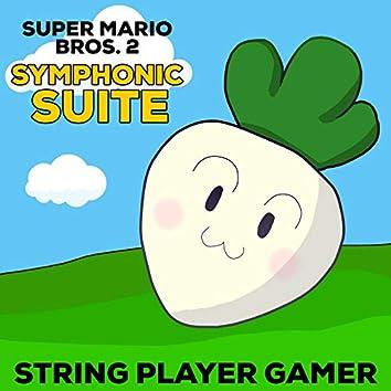 Super Mario Bros. 2 Symphonic Suite