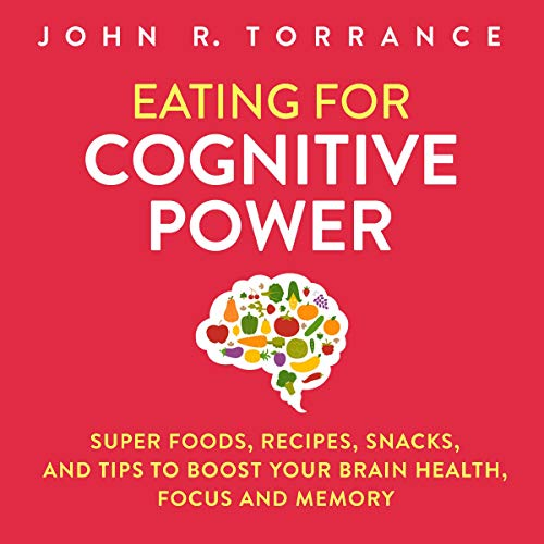 Eating for Cognitive Power audiobook cover art