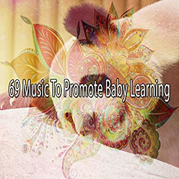 69 Music to Promote Baby Learning