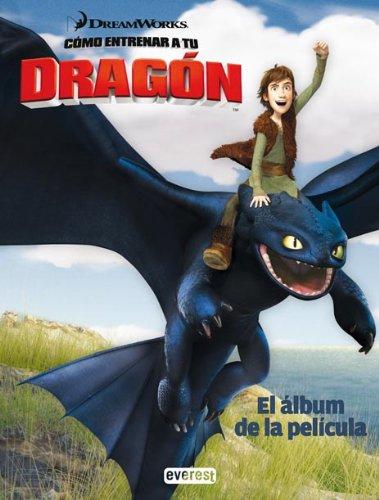 Cómo entrenar a tu dragón. El álbum de la película (Como entrenar a tu dragón)