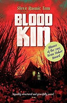 Blood Kin by [Steve Rasnic Tem]