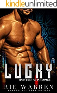 Lucky: Dark Irish Mafia Romance (O'Sullivan Brothers Book 1)