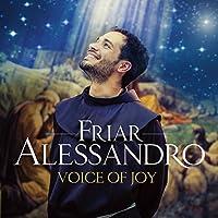 Voice Of Joy by Friar Alessandro (2013-08-03)