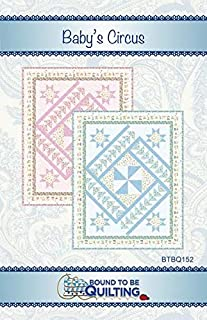 Baby`s Circus Quilt Pattern from Bound To Be Quilting by The Pattern