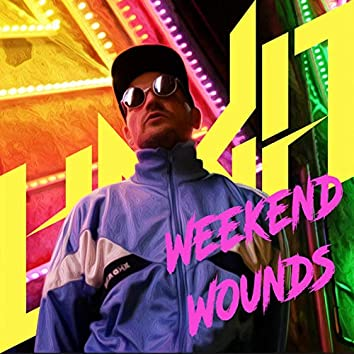 Weekend Wounds