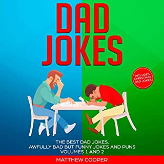 Dad Jokes: The Best Dad Jokes, Awfully Bad but Funny Jokes and Puns, Volumes 1 and 2 cover art