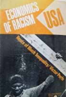 Economics of Racism U.S.A.: Roots of Black Inequality 0717804194 Book Cover