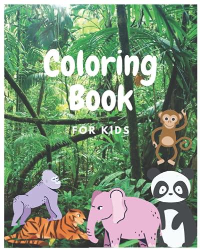 Coloring Book: Animal Coloring Book Basic for Kids