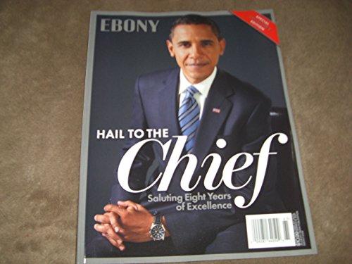 Ebony Magazine - Barack Obama Hail To The Chief Special Issue (2016)