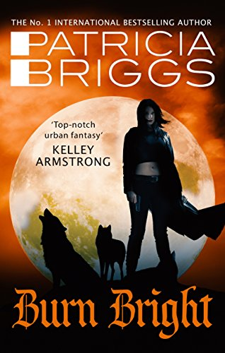 Burn Bright: An Alpha and Omega Novel: Book 5 (English Edition)