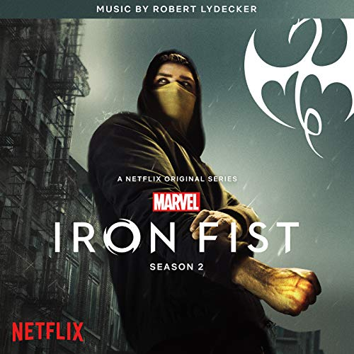 Iron Fist: Season 2 (Original Soundtrack)