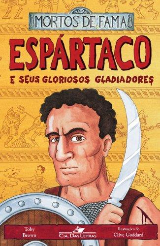 Espártaco e seus gloriosos gladiadores