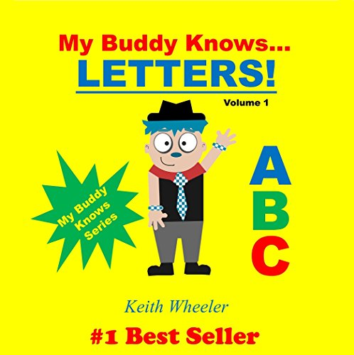 My Buddy Knows...Letters by [Keith Wheeler]