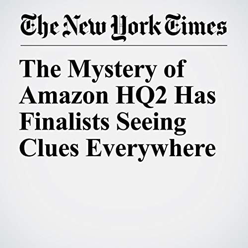 The Mystery of Amazon HQ2 Has Finalists Seeing Clues Everywhere copertina