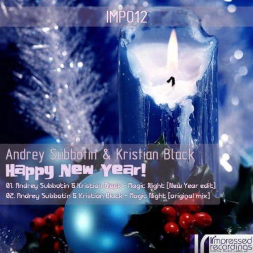 Andrey Subbotin & Kristian Black